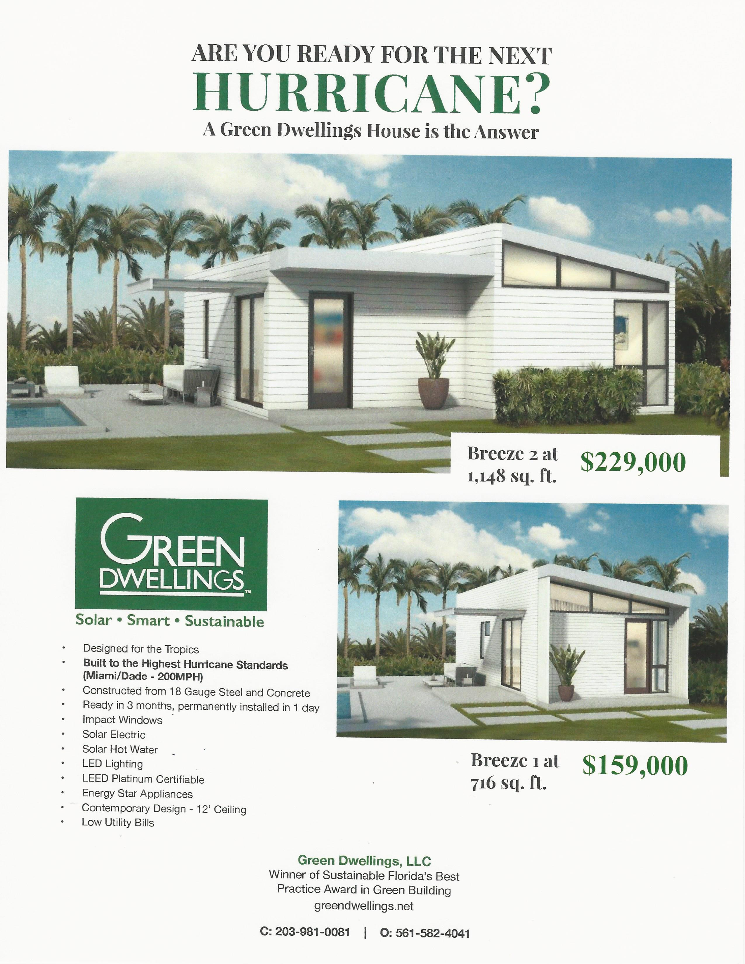 "Green Dwellings Makes Hurricane-Resistant Homes a ""Breeze"" 